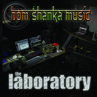 Bom Shanka - The Laboratory